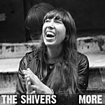 The Shivers More