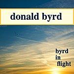 Donald Byrd Byrd In Flight