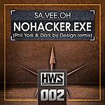 Sa.Vee.Oh Nohacker.Exe Remix 2011