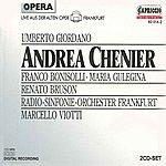 Marcello Viotti Giordano, U.: Andrea Chenier