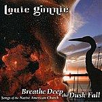 Louie Gonnie Breathe Deep The Dusk Fall