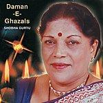 Shobha Gurtu Daman -E- Ghazals