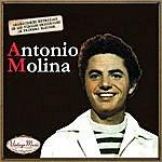 Antonio Molina Canciones Con Historia: Antonio Molina
