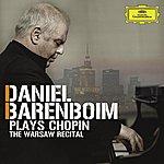Daniel Barenboim Daniel Barenboim Plays Chopin - The Warsaw Recital