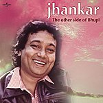 Bhupinder Singh Jhankar - The Other Side Of Bhupi