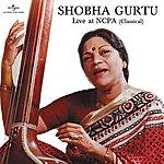 Shobha Gurtu Shobha Gurtu (Live At Ncpa)