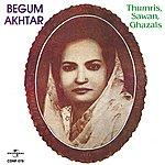 Begum Akhtar Thumris Sawan Ghazals