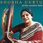 Shobha Gurtu At Her Creative Best