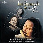 Pandit Ronu Majumdar In Search Of Life