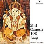Sudesh Bhosle Shri Ganesh 108 Jaap