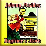 Johnny Maddox Ragtime & More