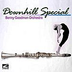Benny Goodman & His Orchestra Downhill Special