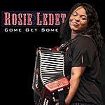 Rosie Ledet Come Get Some