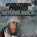 Natural Black In The Streetz Present