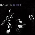 Steve Lacy The Holy La