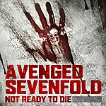 Avenged Sevenfold Not Ready To Die