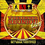 Karim Tidy Weekender Reunion - Live!