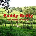 Paddy Reilly The Fields Of Ireland