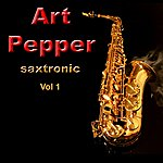Art Pepper Saxtronic Vol. 1