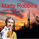 Marty Robbins Country Ballads