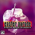 Charlie Barnet Easter Parade
