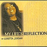 Loretta Jordan My Life's Reflection