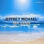 Jeffrey Michael Blue Escape