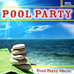 Pool Party Pool Party Music