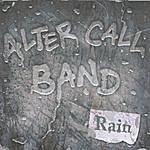 Alter Call Rain