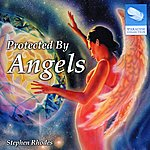 Stephen Rhodes Protected By Angels