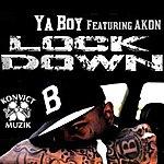 Ya Boy Lock Down (Feat. Akon) - Single