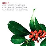 Carl Davis Hallé Christmas Classics