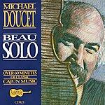 Michael Doucet Beau Solo