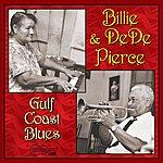 Billie & Dede Pierce Gulf Coast Blues