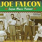 Joe Falcon Cajun Music Pioneer