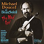 Michael Doucet The Mad Reel