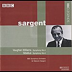 Sir Malcolm Sargent Sargent - Vaughan Williams: Symphony No. 4 - Sibelius: Symphony No. 4