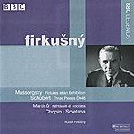 Rudolf Firkusny Firkusny - Mussorgsky, Schubert, Martinu, Chopin, Smetana