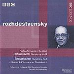 Gennady Rozhdestvensky Rozhdestvensky - Shostakovich: Symphonies Nos. 6 And 12 / Excursion Train Polka / Tahiti Trot - Strauss II: Nichevo Polka (1962-1981)