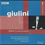 Carlo Maria Giulini Giulini - Brahms: Ein Deutsches Requiem