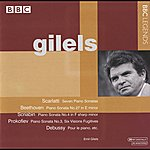 Emil Gilels Gilels - Scarlatti, Beethoven, Scriabin, Prokofiev, Debussy