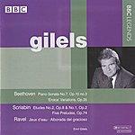 Emil Gilels Gilels - Beethoven, Scriabin, Ravel