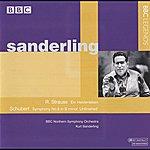 Kurt Sanderling Sanderling - Strauss: Ein Heldenleben - Schubert: Symphony No. 8, 'unfinished'
