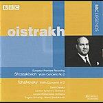 David Oistrakh Oistrakh - Shostakovich: Violin Concerto No. 2 - Tchaikovsky: Violin Concerto