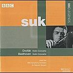 Josef Suk Suk - Beethoven: Violin Concerto - Dvorak: Violin Concerto