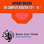 Anthony Braxton The Complete Braxton 1971 - Vol. 1