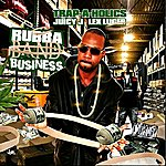 Juicy J Rubbaband Business