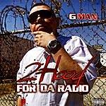 G-Man 2 Hood For Da Radio