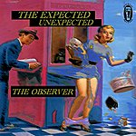 The Observer Band The Expected Unexpected