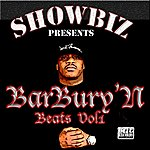Showbiz Barbury'n Beats Vol 1